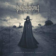 Desultory –Through aching aeons