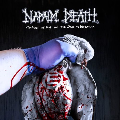 Napalm Death – Throws of joy in the jaws of defeatism