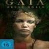 Gaia – Grüne Hölle
