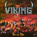 Viking – Do Or Die / Man Of Straw (Vinyl Re-Release)